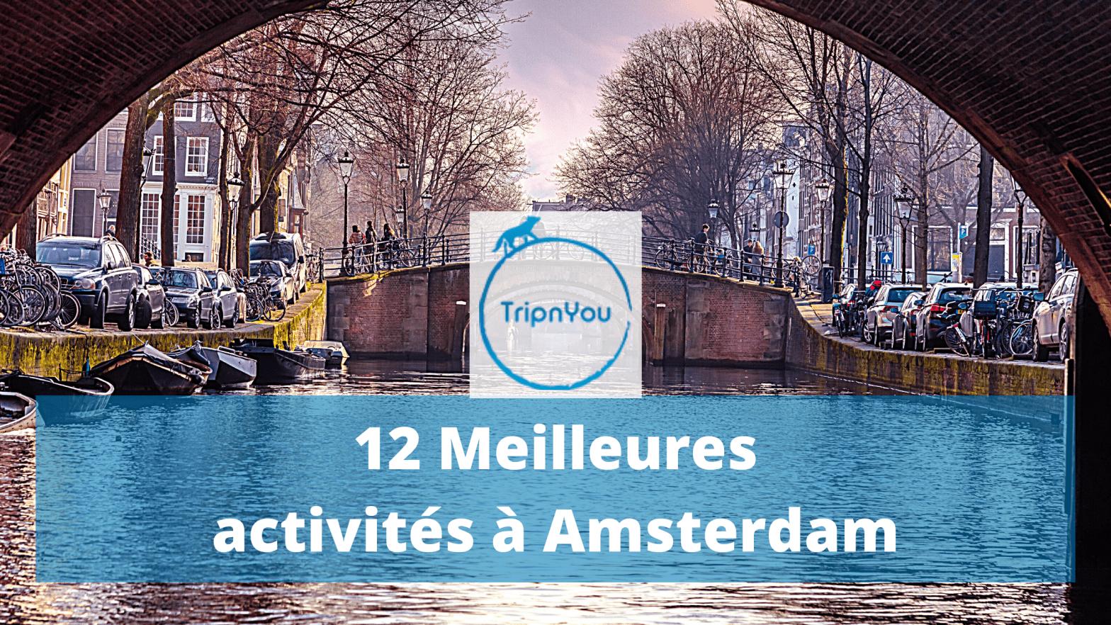 Meilleures activités à Amsterdam